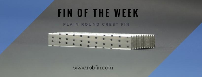 plain round crest fin