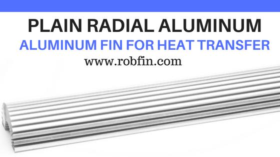 PLAIN FIN - Radial Aluminum