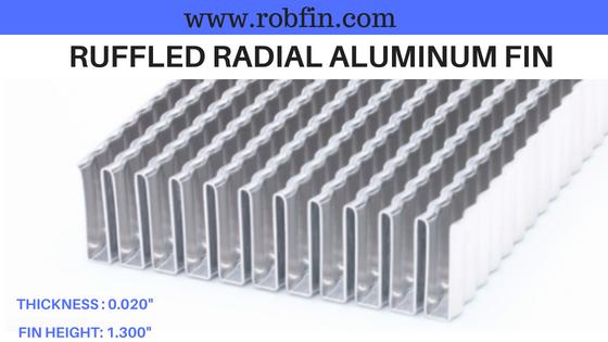 ruffled radial aluminum fin for heat transfer